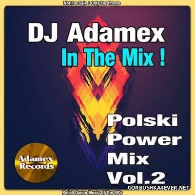DJ Adamex - Polish Power Mix vol 2 [2016]