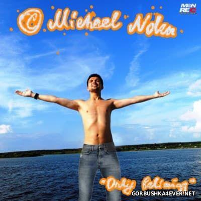 Michael Nolen - Only Believing [2016]