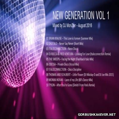 DJ MonZter - New Generation August Mix vol 1 [2016]