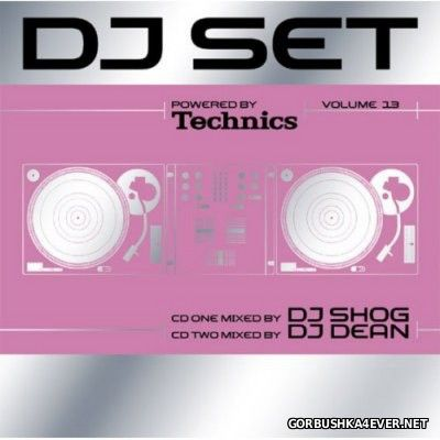 Technics DJ Set Volume 13 [2005] / 2xCD / Mixed by DJ Shog & DJ Dean
