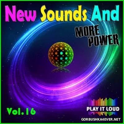 New Sounds & More Power vol 16 [2016]