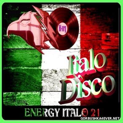 DJ Divine - Energy Italo Mix 21 [2016]