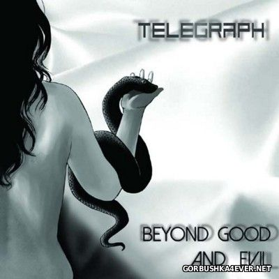 Telegraph - Beyond Good And Evil [2016]