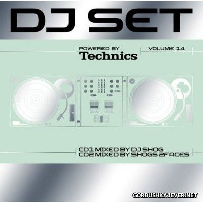VA - Technics DJ Set Volume 14 [2006] / 2xCD / Mixed by DJ Shog & Shogs 2 Faces