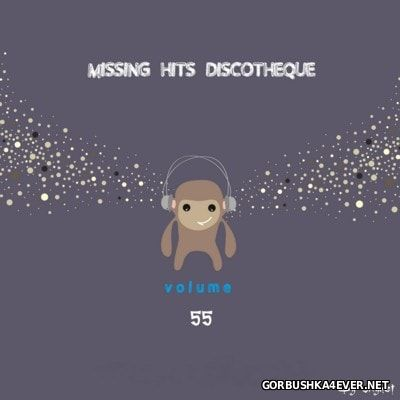 VA - Discotheque Missing Hits vol 55 [2016]
