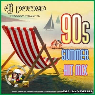 DJ Power - 90's Summer Hit-Mix [2016]