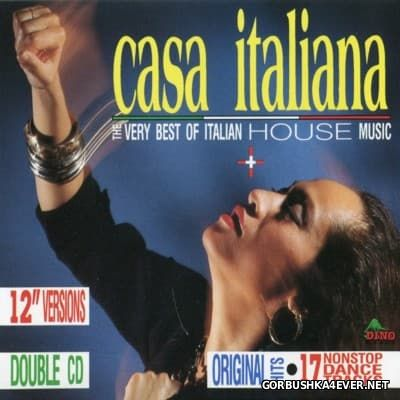 Casa Italiana - The Very Best Of Italian House Music [1990] / 2xCD