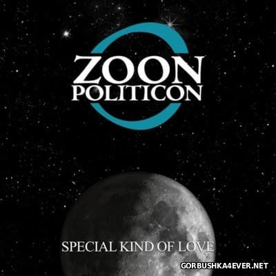Zoon Politicon - Special Kind of Love [2015]