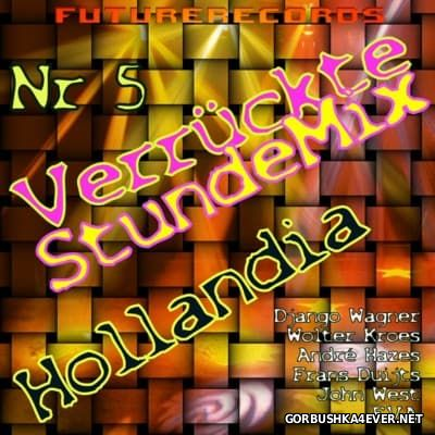 [Future Records] Verruckte Stunde Mix vol 5 [2016] Hollandia
