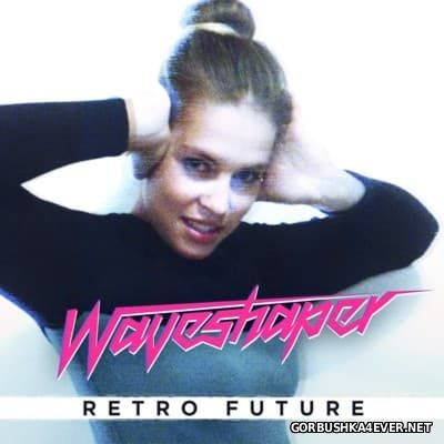 Waveshaper - Retro Future [2014]