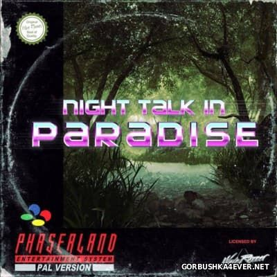 Phaserland - Night Talk In Paradise [2014]
