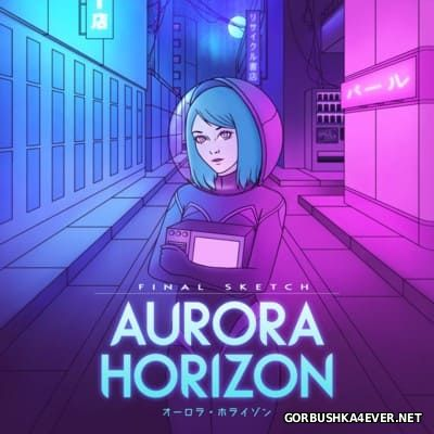 Final Sketch - Aurora Horizon [2016]