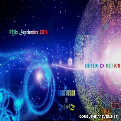 Septiembre Set 2016 by ZorriZ & Orbitus DJ