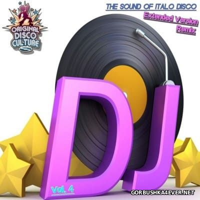 The Sound Of Italo Disco (Extended Version Remix) vol 4 [2016]