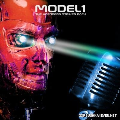 Model1 - The Vocoders Strikes Back [2016]