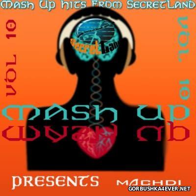SecretLand Mash Up Hits vol 10 [2016]