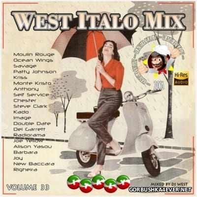 DJ West - West Italo Mix vol 33 [2016]
