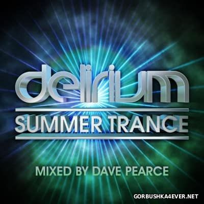 Delirium Summer Trance [2016] Mixed by Dave Pearce