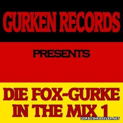 [Gurken Records] Die Fox-Gurke In The Mix vol 01 [2009]