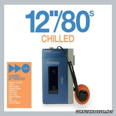12''/80s Chilled [2014] / 3xCD