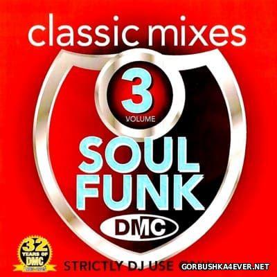 [DMC] Classic Mixes - Soul Funk 3 [2015]