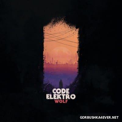 Code Elektro - Wolf [2016]