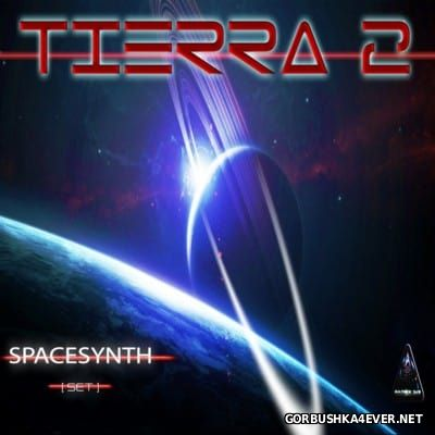 Patrick DJ - Tierra 2 [2016] Spacesynth Set