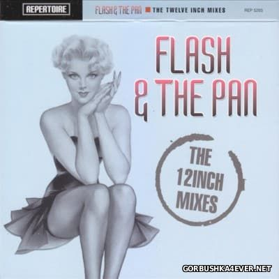 Flash & The Pan - The Twelve Inch Mixes [2012] 2xCD