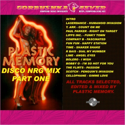 Plastic Memory - Disco-NRG Mix