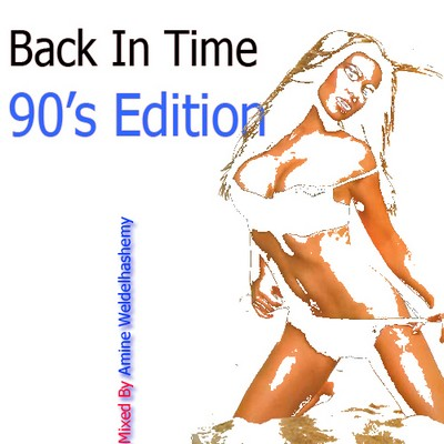 DJ Amine Weldelhashemy - Back in Time - 90's Edition Mix