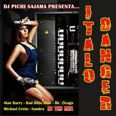 DJ Pichi Sajama - Italo Danger Mix
