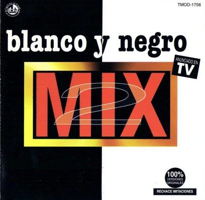 Blanco Y Negro Mix - Edicion Mexico 02 [1996]