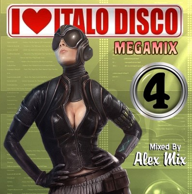 DJ Alex Mix - I Love Italo Disco Mix - vol 04