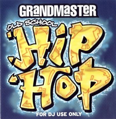 [Mastermix] Grandmaster Oldschool Hip Hop Mix