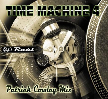 DJ Raul - Time Machine Mix vol 04 [Patrick Cowley Special]