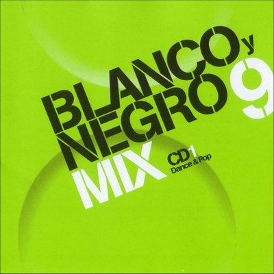 Blanco Y Negro Mix 09 [2002] / 3xCD