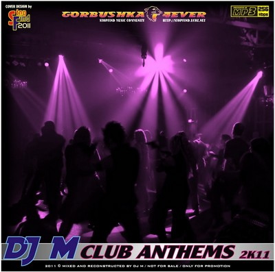 DJ M - Club Anthems [2011]