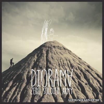Diorama - Zero Soldier Army [2016]