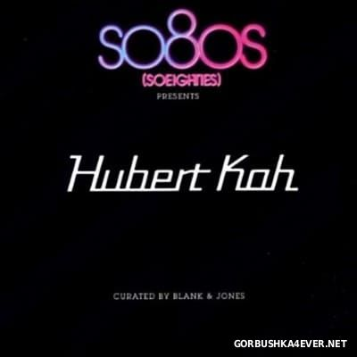 So80s Presents Hubert Kah [2011] / 2xCD