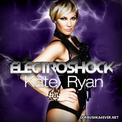 Kate Ryan - Electroshock [2012]