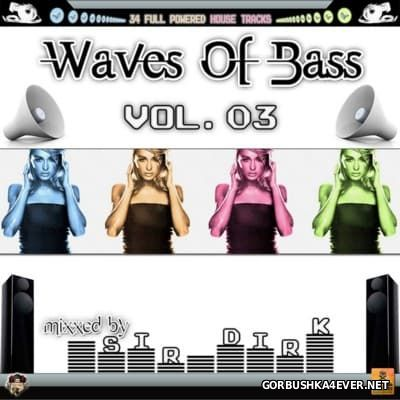 Waves Of Bass vol 03 [2009] Mixed by Sir Dirk