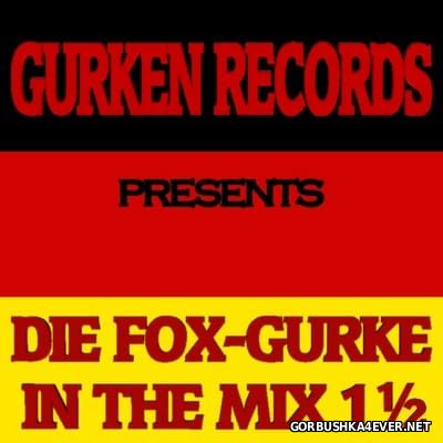 [Gurken Records] Die Fox-Gurke In The Mix vol 01½ [2009]