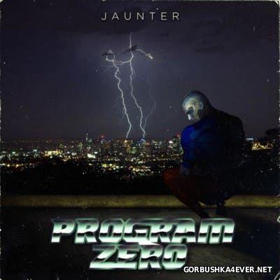 Jaunter - Program Zero [2014]