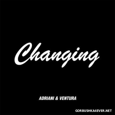 Adriani & Ventura / State Of Art ‎- Changing / Venice [2016]