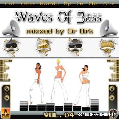 Waves Of Bass vol 04 [2009] Mixed by Sir Dirk