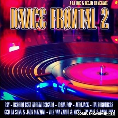 Dance Frontal 2 [2016] by Deejay EN & DJ Tone