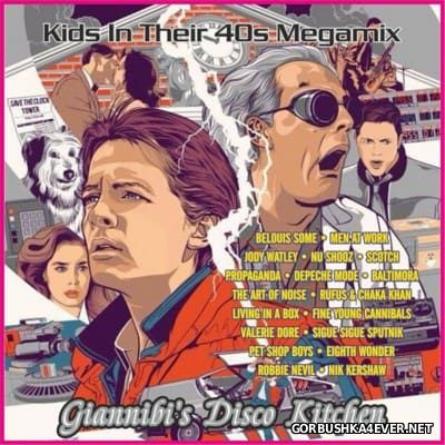 Kids In Their 40s [2016] Mixed by Giannibi's Disco Kitchen
