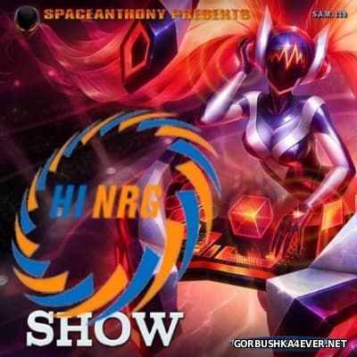 HiNRG Show 2016 by SpaceAnthony