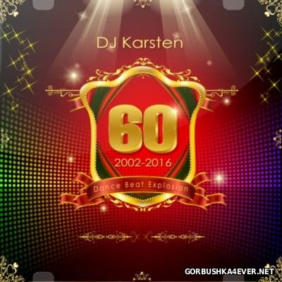 DJ Karsten - Dance Beat Explosion vol 60 [2016]