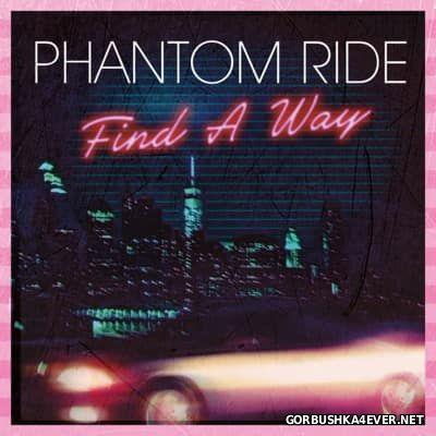 Phantom Ride - Find a Way [2014]